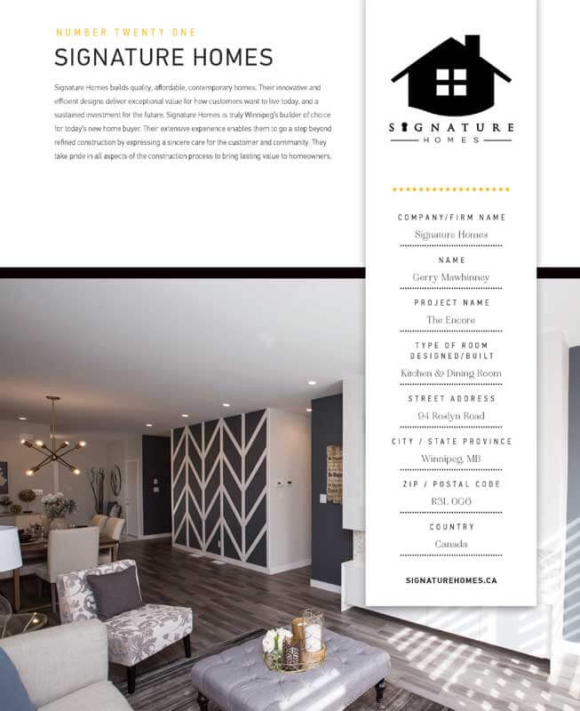 Signature Homes, The Encore was the winner of the Design and Builder Challenge in Winnipeg